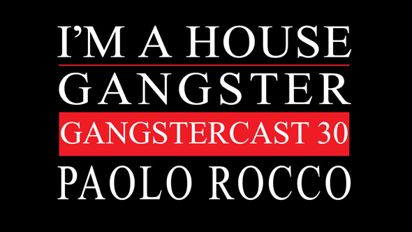 Gangstercast 30 Paolo Rocco