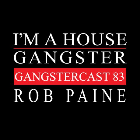 Gangstercast-83---ROB-PAINE---1500x1500