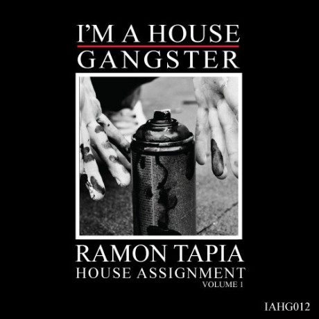Ramon Tapia - House Assignment Volume 1
